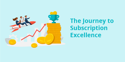 Journey to Subscription Excellence