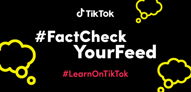 As part of its #LearnOnTikTok series, social media video platform TikTok is launching #FactCheckYourFeed to educate users on media literacy.