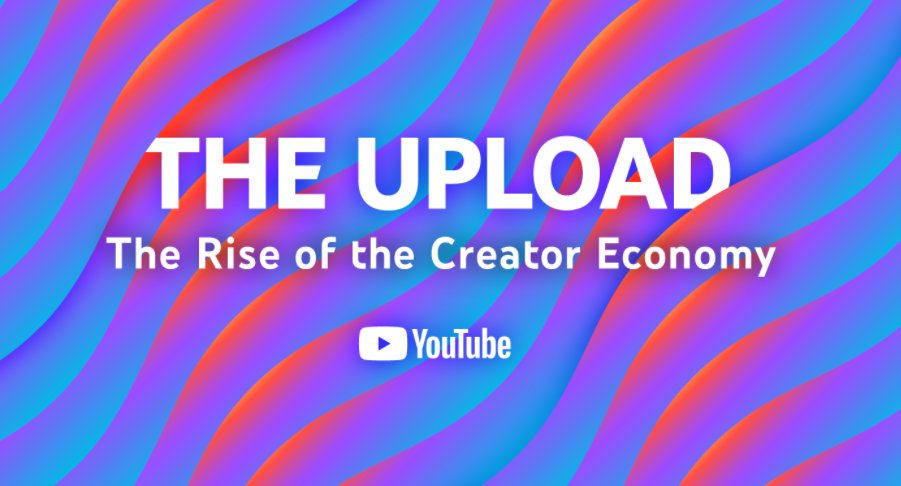 YouTube is dipping its toe into podcasting with The Upload: The Rise of the Creator Economy.
